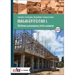 Magasépítéstan I. Építőipari alapismeretek, építési ismeretek