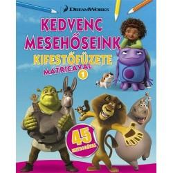 DreamWorks - Kedvenc mesehőseink kifestőfüzete matricával 1.