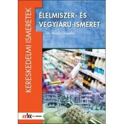 Élelmiszer- és vegyiáru-ismeret