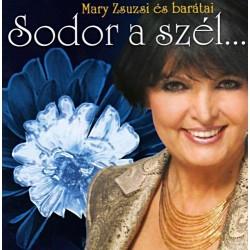 CD Mary Zsuzsi és barátai: Sodor a szél