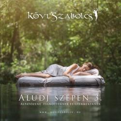 CD Kövi Szabolcs: Aludj szépen 3. (Papírtok)