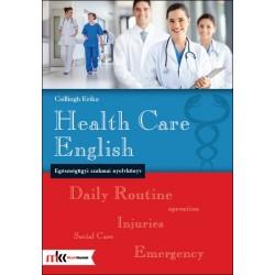 Health Care English - Egészségügyi szakmai nyelvkönyv