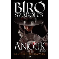 Anjouk III - Az utolsó tartományúrig
