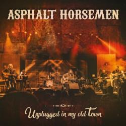 CD Asphalt Horsemen: Unplugged in my old Town (CD+DVD)