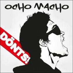 CD Ocho Macho: Dönts! (Digipak)