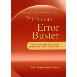 The Ultimate Error Buster - Angol nyelvhasználati szótár középhaladóknak, haladóknak