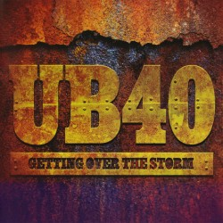 CD UB 40: Getting Over The Storm