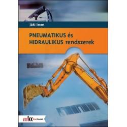 Pneumatikus és hidraulikus rendszerek