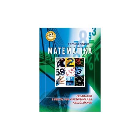 Feladatok 6 osztályos középiskolába készülőknek - Matematika