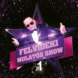 CD Felvidéki Mulatós Show #1