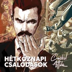 CD HétköznaPI CSAlódások: Csókol Attila... (Digipak)