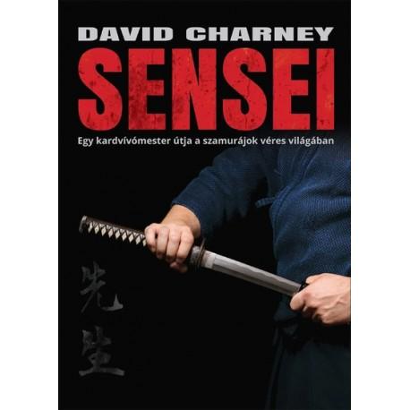 Sensei - Egy kardvívómester útja a szamurájok véres világában