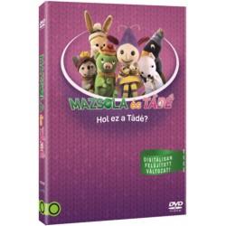 DVD Mazsola és Tádé - Hol az a Tádé?