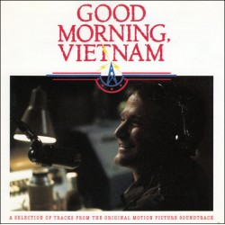 CD Good Morning, Vietnam - A Selection Of Track From The Original Motion Picture Soundtrack