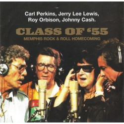 CD Carl Perkins, Jerry Lee Lewis, Roy Orbison, Johnny Cash: Class Of '55: Memphis Rock & Roll Homecoming