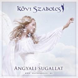 CD Kövi Szabolcs: Angyali sugallat