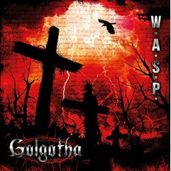 CD W.A.S.P.: Golgotha