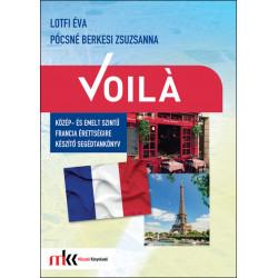 Voilá - Közép- és emeltszintű francia érettségire készítő segédtankönyv