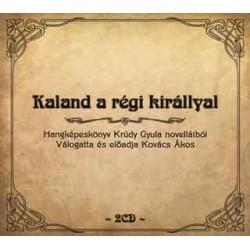 CD Ákos: Kaland a régi királlyal (Digipak 2CD)