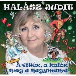 CD Halász Judit: A vitéz, a kalóz meg a nagymama
