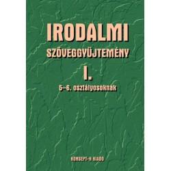 Irodalmi szöveggyűjtemény I. 5-6. osztályosoknak