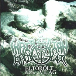 CD Christian Epidemic: Eltörölt világ/World Erased (2CD)