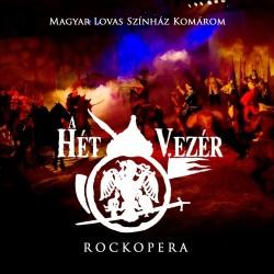 CD A Hét Vezér: Rockopera (2CD Digipak)