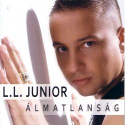 CD L. L. Junior: Álmatlanság