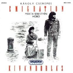 CD Hobo - Sebestyén Márta: Emigration