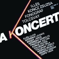 CD Illés: A Koncert