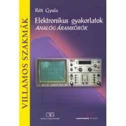 Elektronikus gyakorlatok - Analóg áramkörök