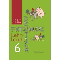 Deutsch Freu(n)de. Lehrbuch 6