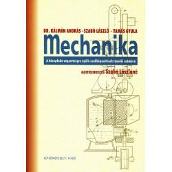 Mechanika - A középfokú végzettségre épülő szakképesítések tanulói számára