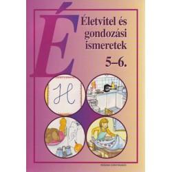 Életvitel és gondozási ismeretek 5-6. osztály