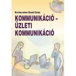 Kommunikáció - Üzleti kommunikáció CD melléklettel