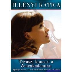 DVD Illényi Katica: Tavaszi koncert a Zeneakadémián