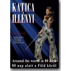 DVD Illényi Katica: Around The World in 80 Days - 80 nap alatt a Föld körül