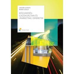 Közlekedés-gazdaságtan és -marketing ismeretek