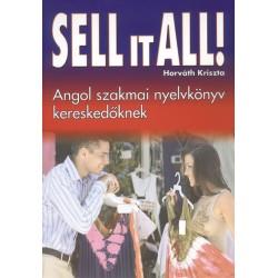 Sell it all! Angol szakmai nyelvkönyv kereskedőknek