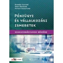Pénzügyi és vállalkozási ismeretek szakgimnáziumok részére