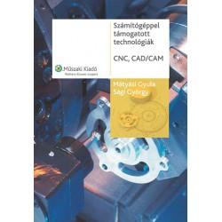 Számítógéppel támogatott technológiák - CNC, CAD/CAM