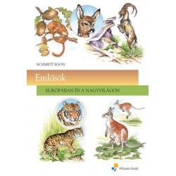Emlősök - Európában és a nagyvilágon
