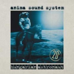 CD Anima Sound System: Hungarian Astronaut