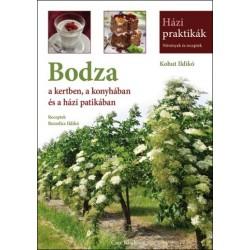 Bodza - a kertben, a konyhában és a házi patikában