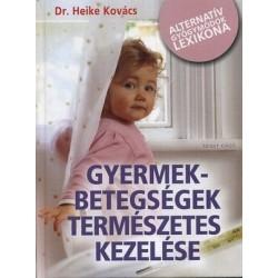 Gyermekbetegségek természetes kezelése
