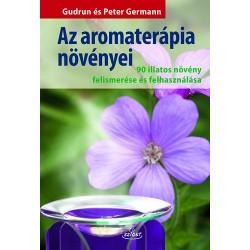 Az aromaterápia növényei