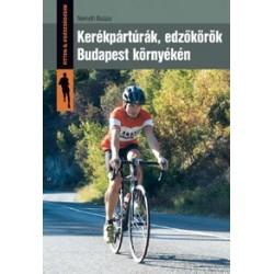 Kerékpártúrák, edzőkörök Budapest környékén